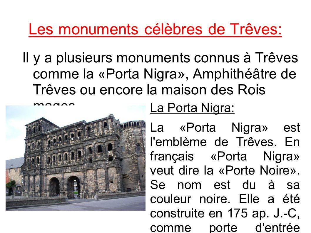 Les monuments célèbres de Trêves: