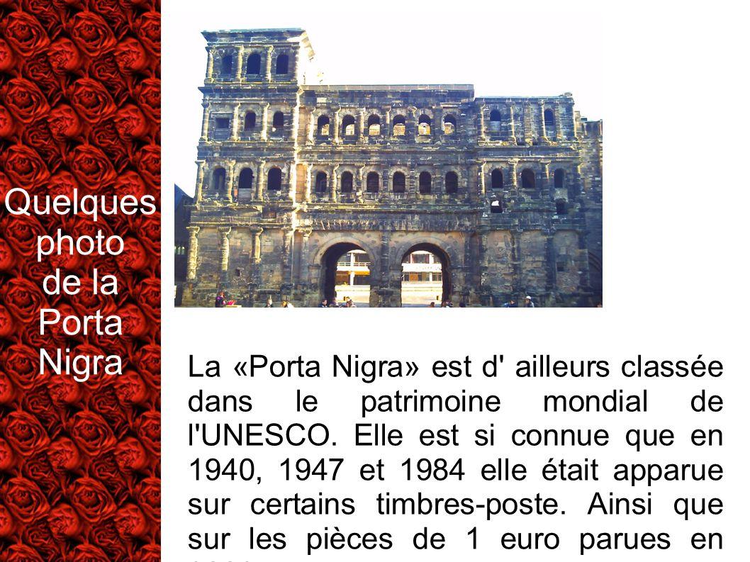 Quelques photo de la Porta Nigra