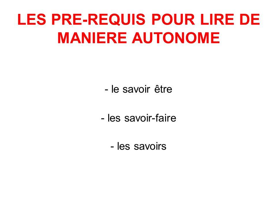 LES PRE-REQUIS POUR LIRE DE MANIERE AUTONOME