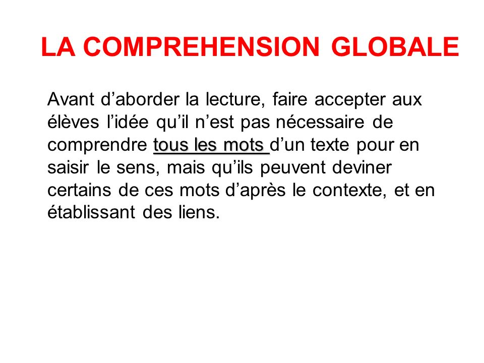 LA COMPREHENSION GLOBALE