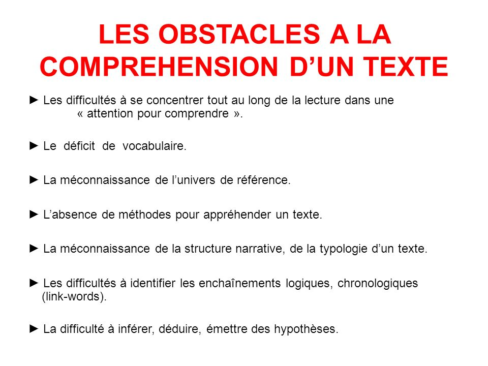 LES OBSTACLES A LA COMPREHENSION D'UN TEXTE