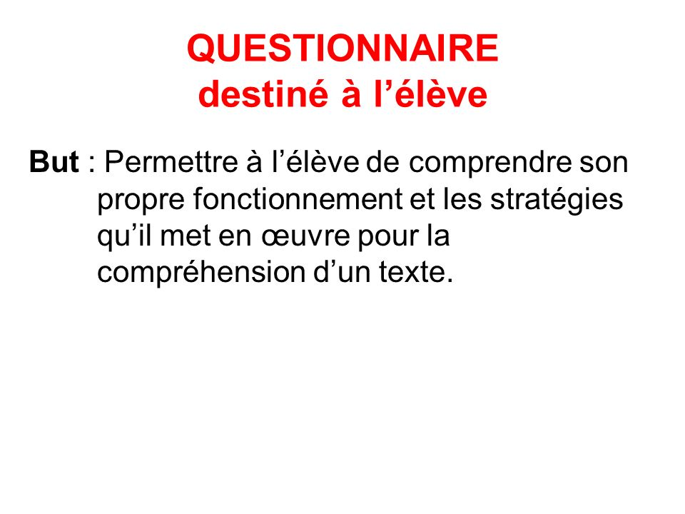 QUESTIONNAIRE destiné à l'élève