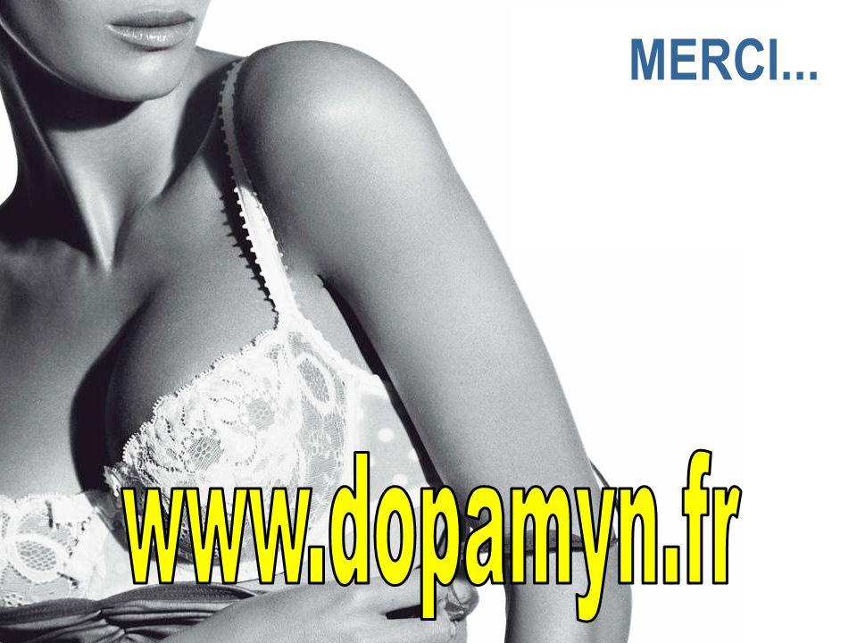 MERCI... www.dopamyn.fr