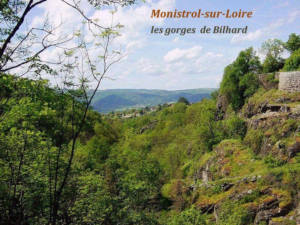 Monistrol-sur-Loire les gorges de Bilhard