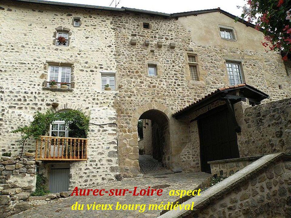 Aurec-sur-Loire aspect du vieux bourg médiéval