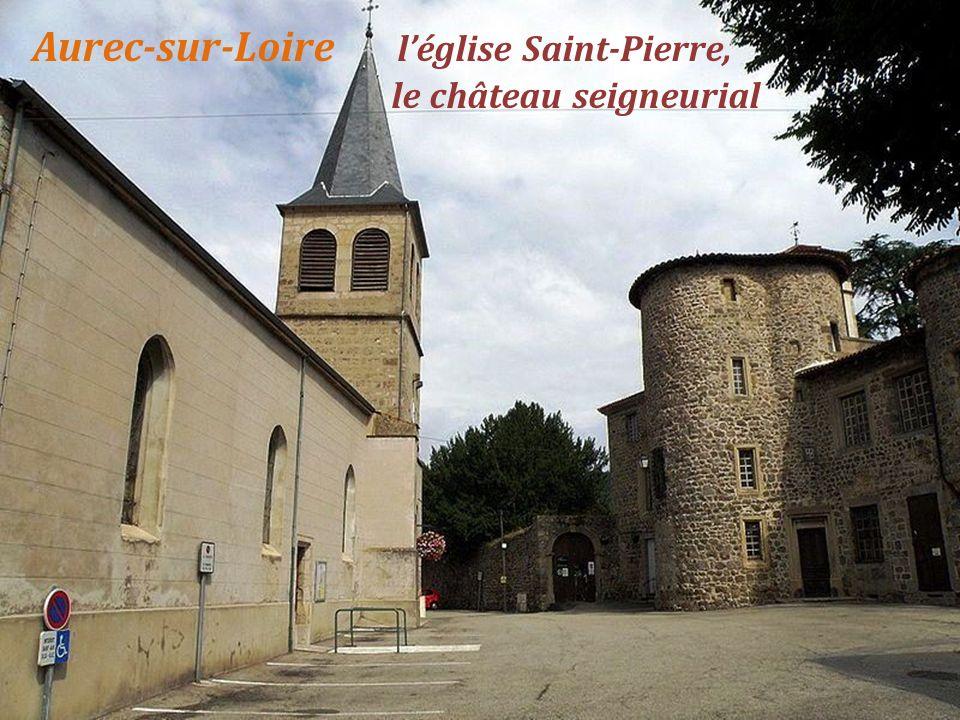 Aurec-sur-Loire l'église Saint-Pierre, . le château seigneurial