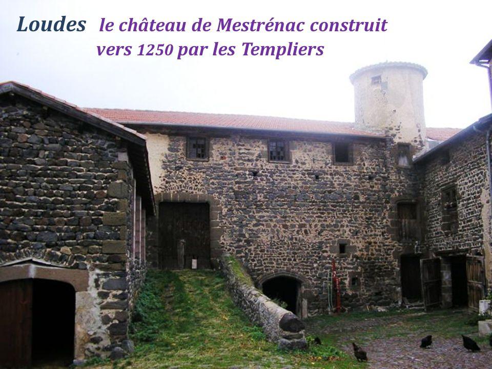 Loudes le château de Mestrénac construit . vers 1250 par les Templiers