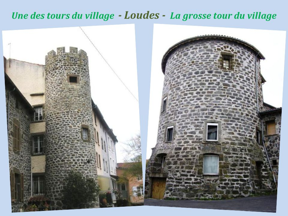 Une des tours du village - Loudes - La grosse tour du village
