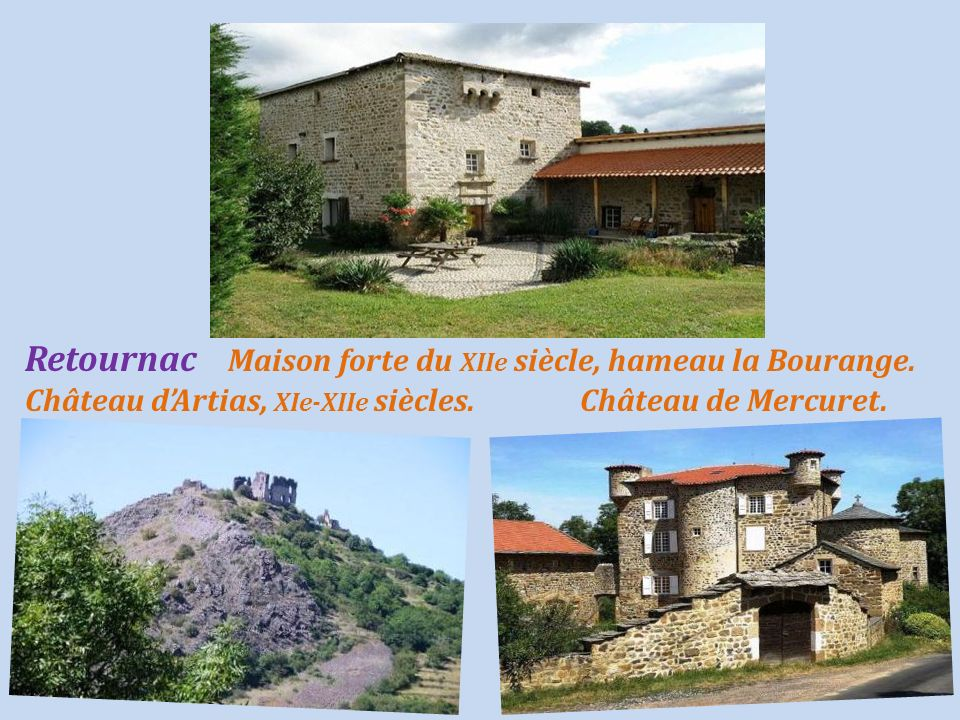 Retournac Maison forte du XIIe siècle, hameau la Bourange