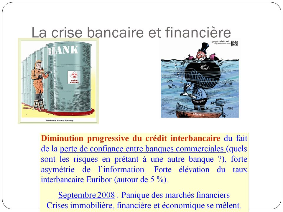 La crise bancaire et financière