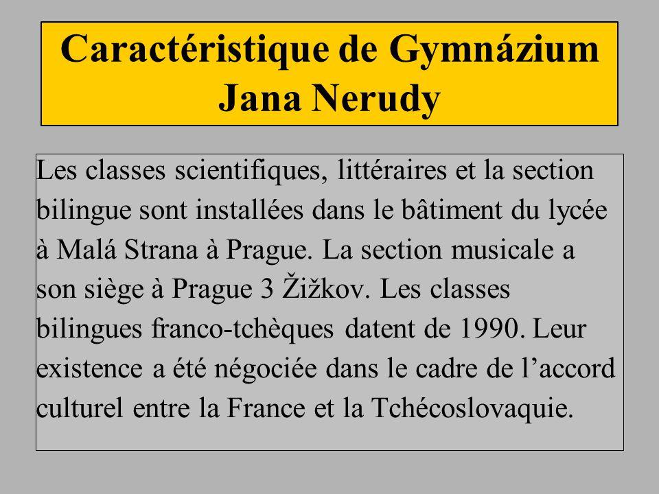 Caractéristique de Gymnázium Jana Nerudy
