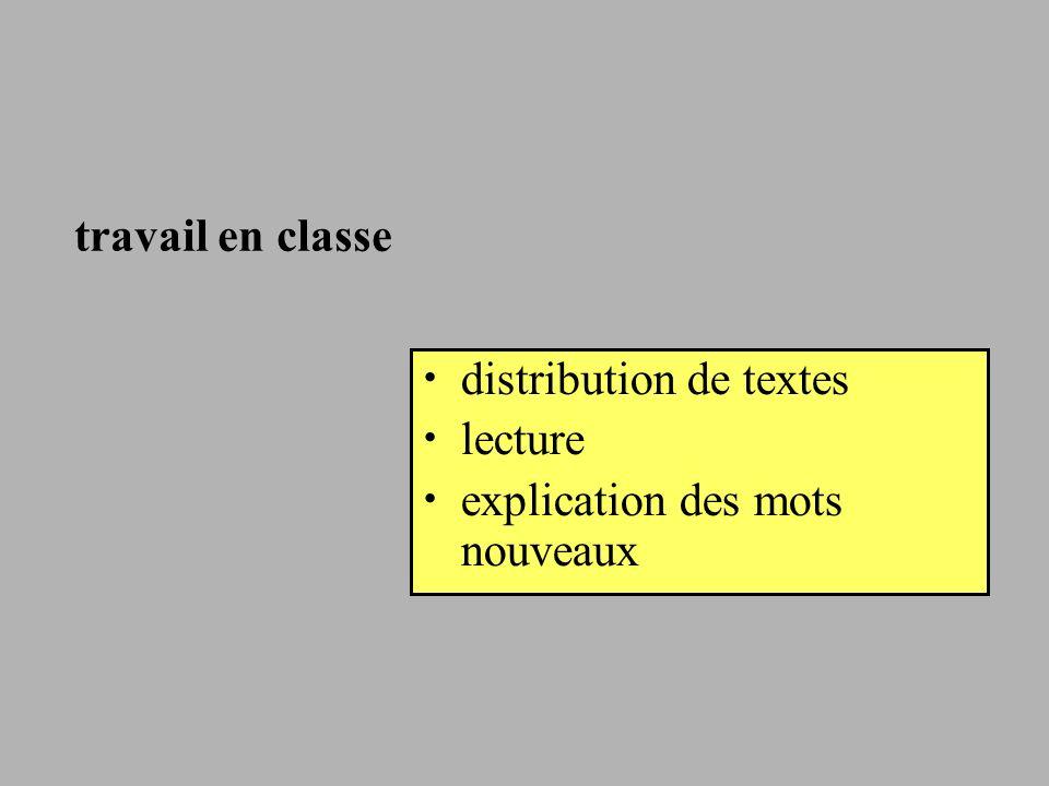travail en classe distribution de textes lecture explication des mots nouveaux
