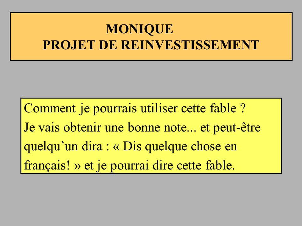 MONIQUE PROJET DE REINVESTISSEMENT