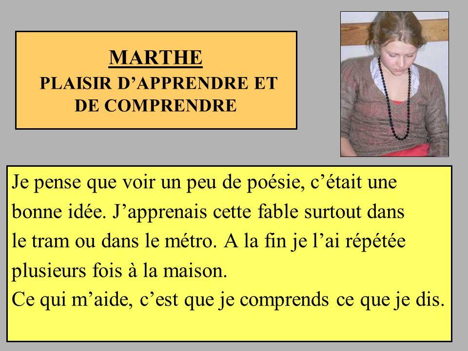 MARTHE PLAISIR D'APPRENDRE ET DE COMPRENDRE