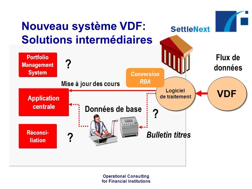 Nouveau système VDF: Solutions intermédiaires
