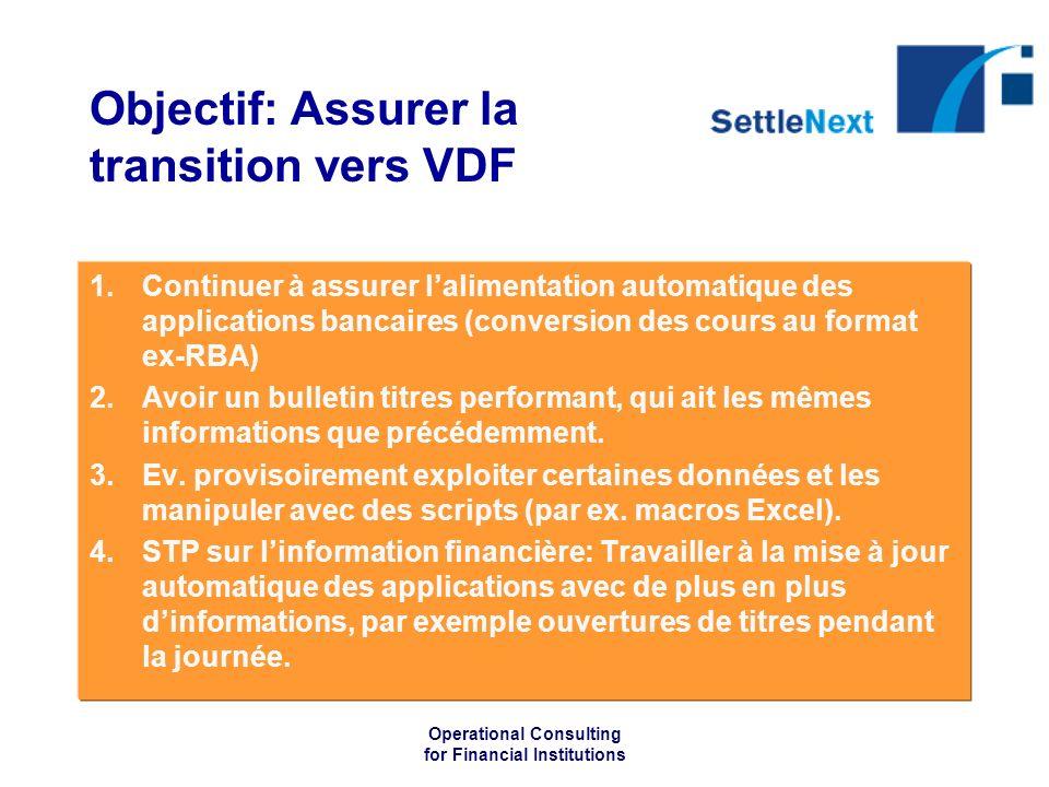 Objectif: Assurer la transition vers VDF