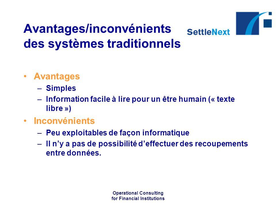 Avantages/inconvénients des systèmes traditionnels