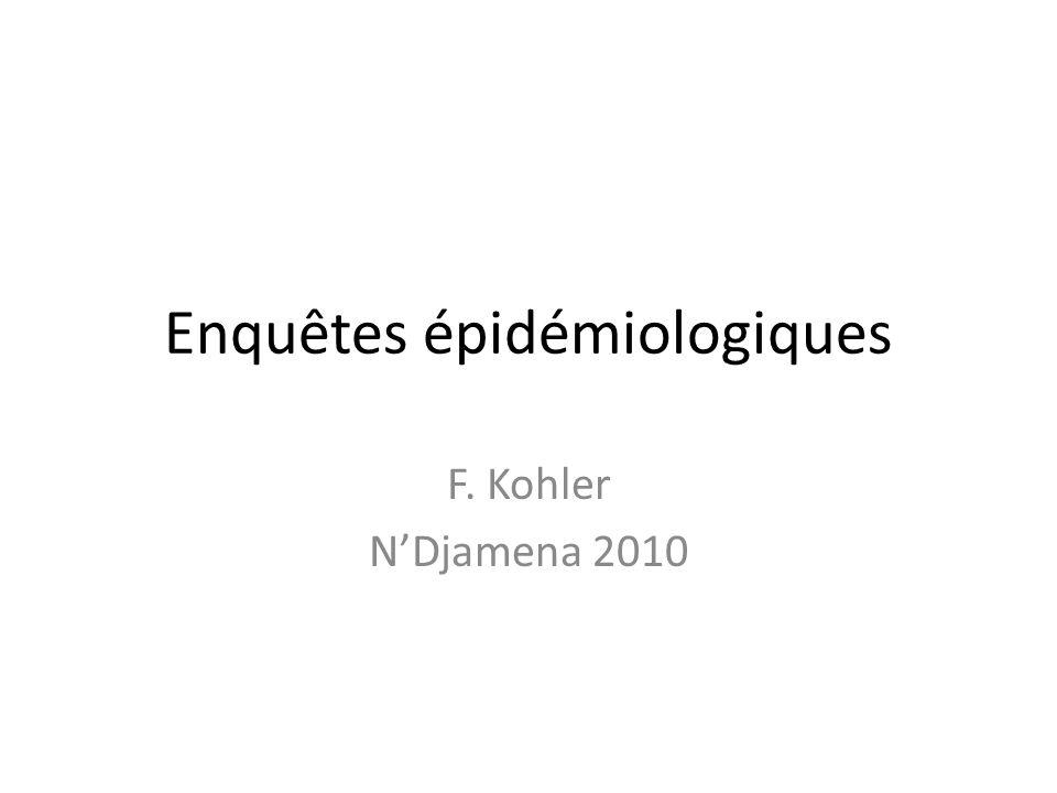 Enquêtes épidémiologiques