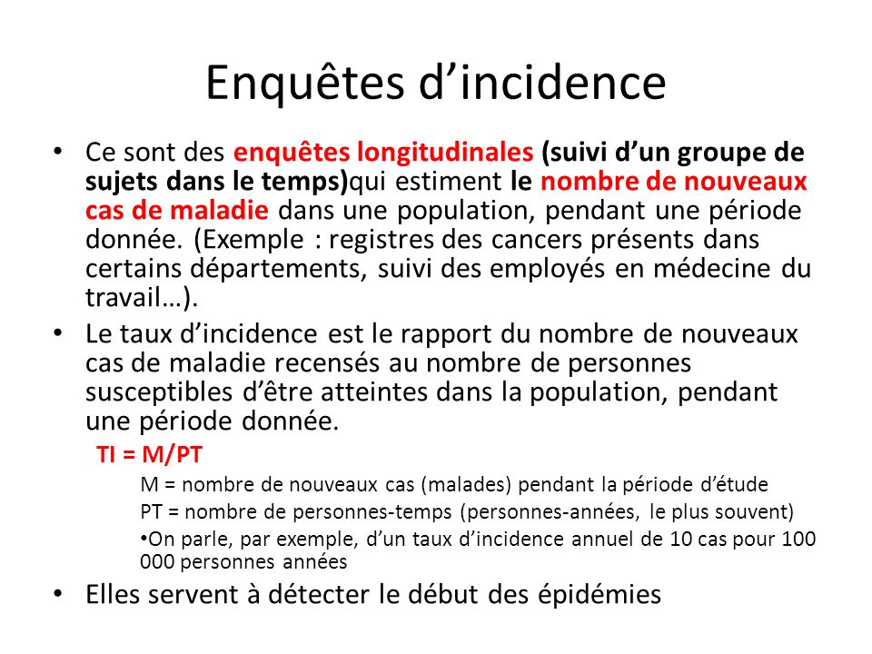 Enquêtes d'incidence