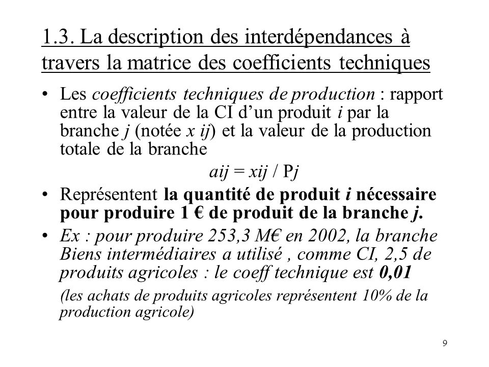 1.3. La description des interdépendances à travers la matrice des coefficients techniques