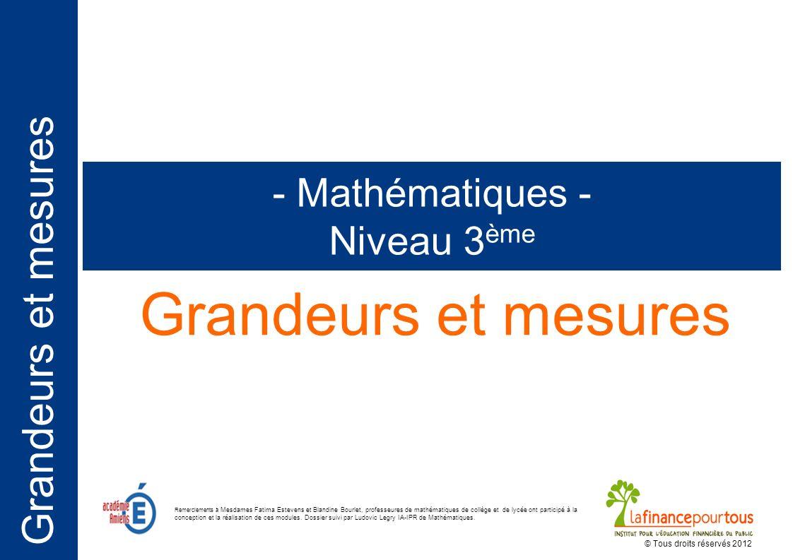 Grandeurs et mesures - Mathématiques - Niveau 3ème