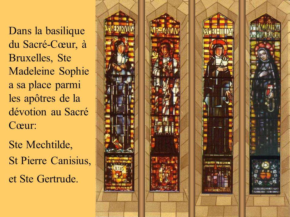 Dans la basilique du Sacré-Cœur, à Bruxelles, Ste Madeleine Sophie a sa place parmi les apôtres de la dévotion au Sacré Cœur: