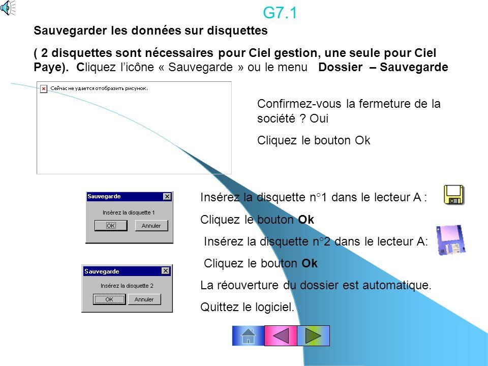 G7.1 Sauvegarder les données sur disquettes