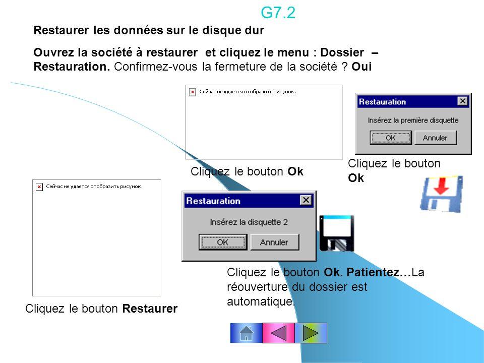 G7.2 Restaurer les données sur le disque dur