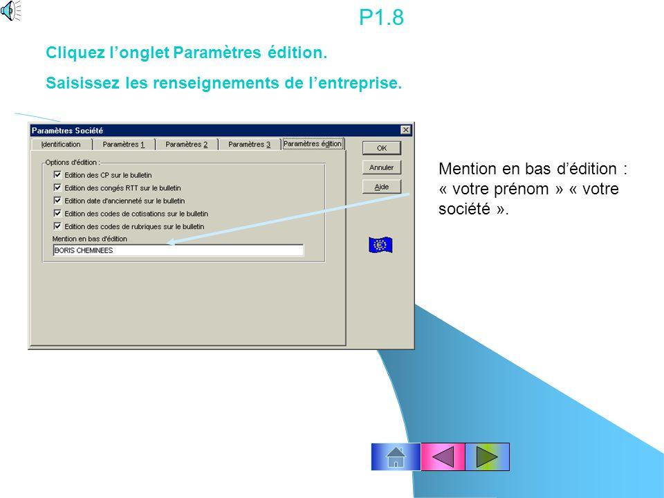 P1.8 Cliquez l'onglet Paramètres édition.