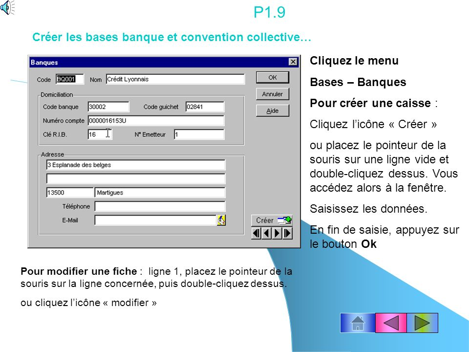 P1.9 Créer les bases banque et convention collective… Cliquez le menu
