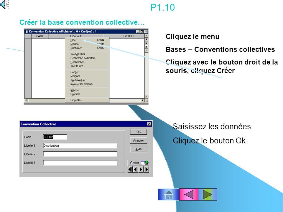 P1.10 Saisissez les données Cliquez le bouton Ok