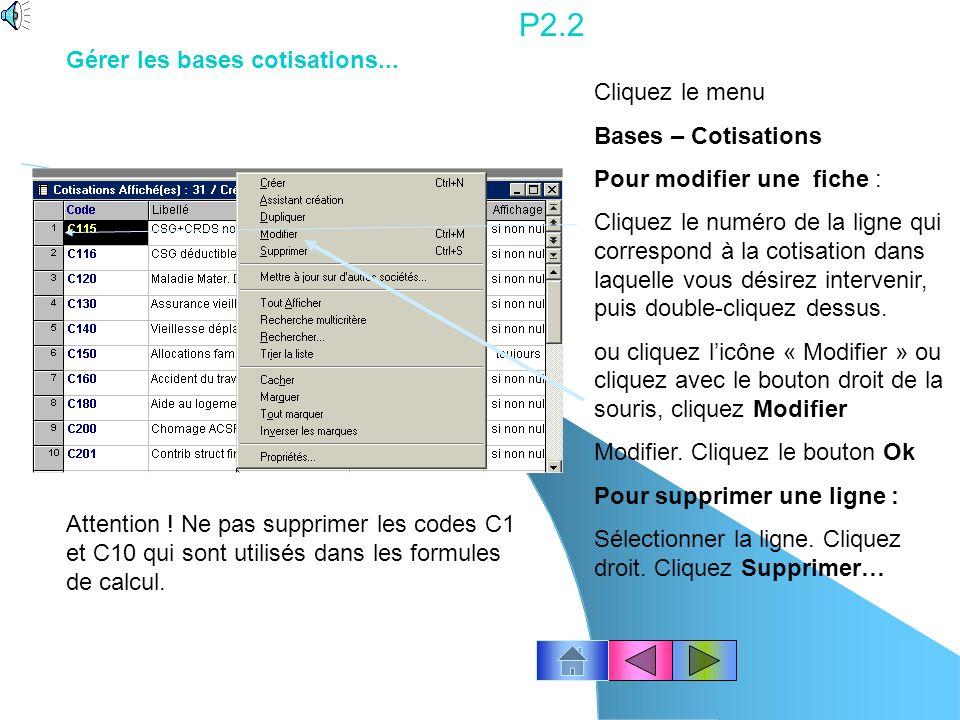 P2.2 Gérer les bases cotisations... Cliquez le menu