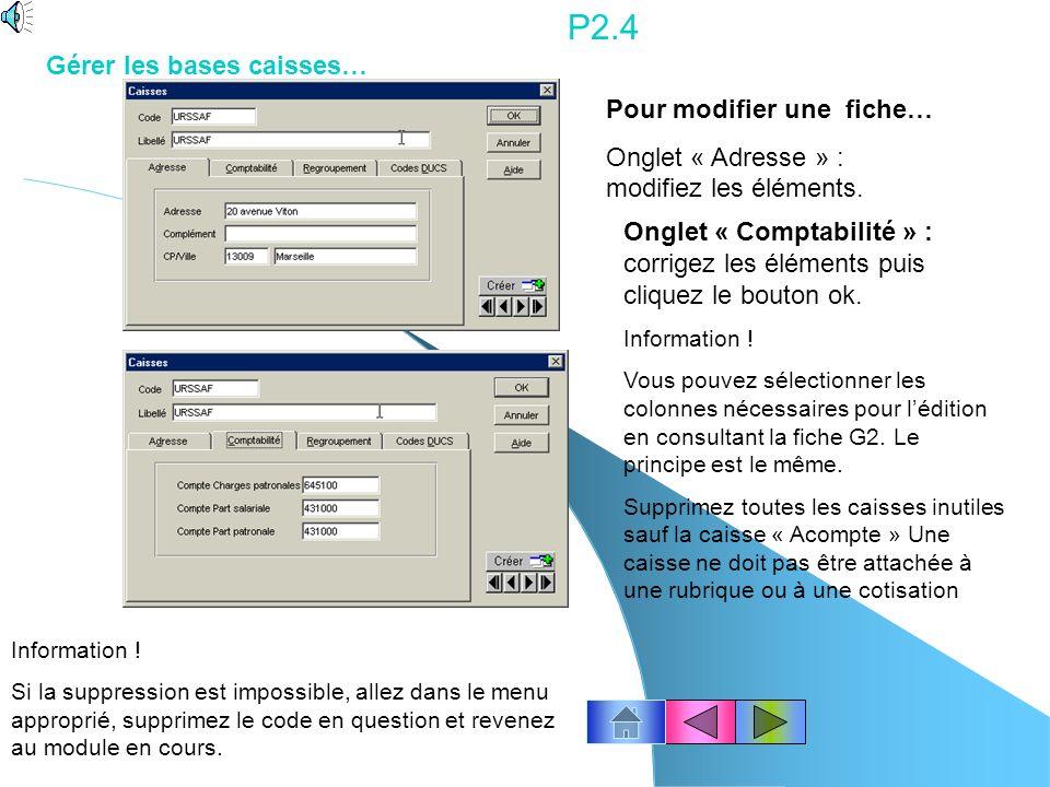 P2.4 Gérer les bases caisses… Pour modifier une fiche…