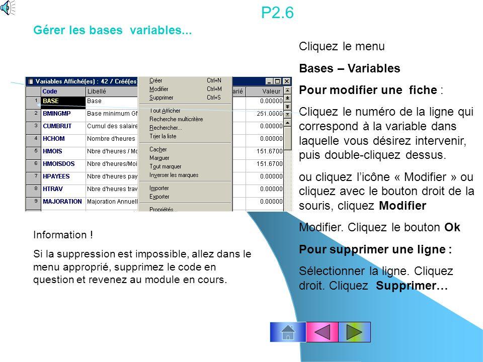 P2.6 Gérer les bases variables... Cliquez le menu Bases – Variables