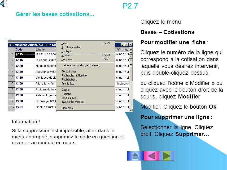 P2.7 Gérer les bases cotisations... Cliquez le menu