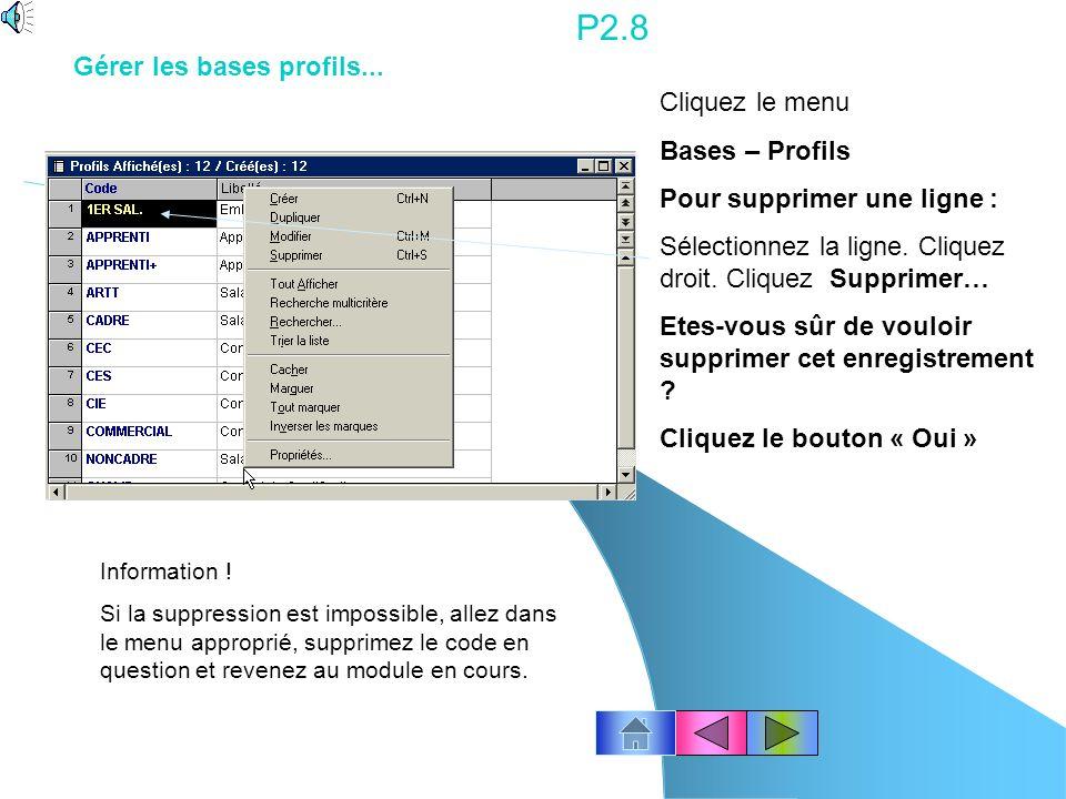 P2.8 Gérer les bases profils... Cliquez le menu Bases – Profils