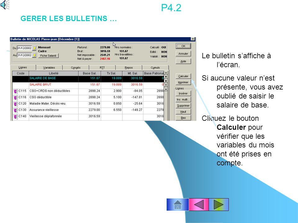 P4.2 GERER LES BULLETINS … Le bulletin s'affiche à l'écran.