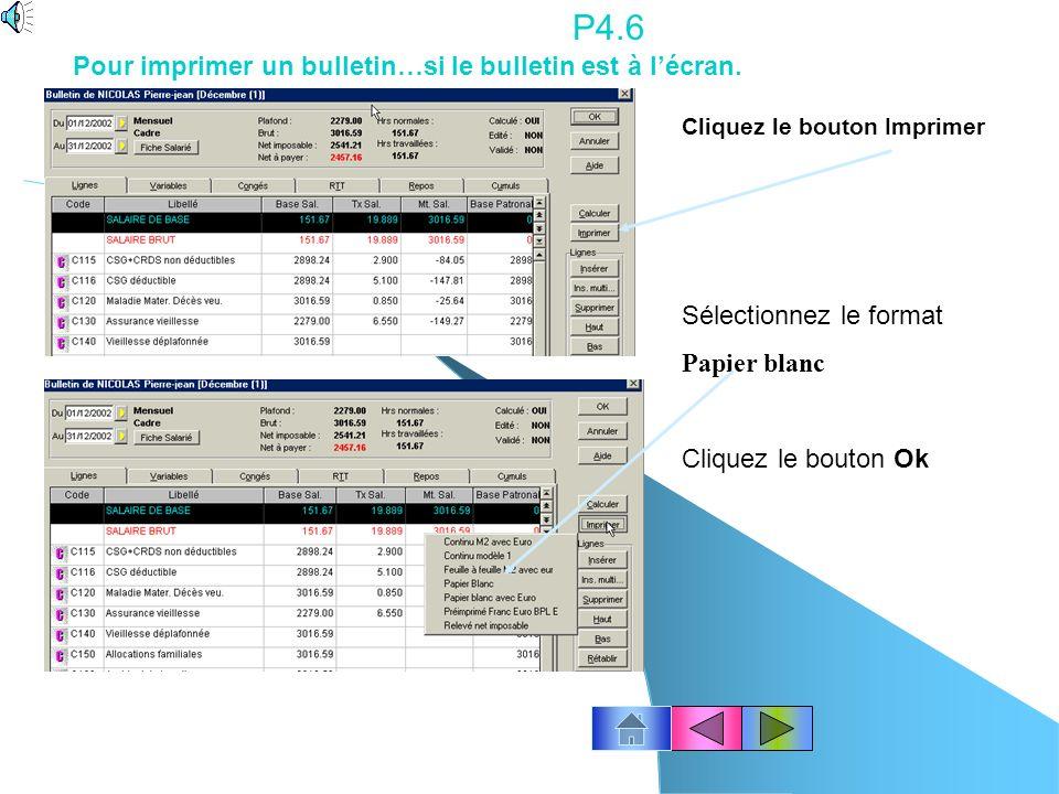 P4.6 Pour imprimer un bulletin…si le bulletin est à l'écran.