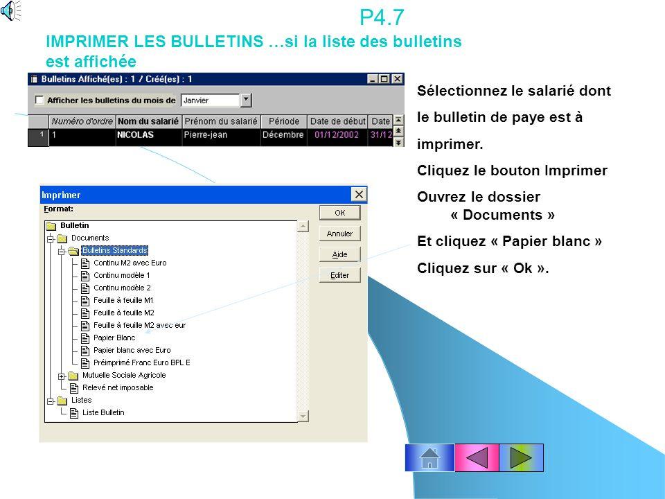 P4.7 IMPRIMER LES BULLETINS …si la liste des bulletins est affichée