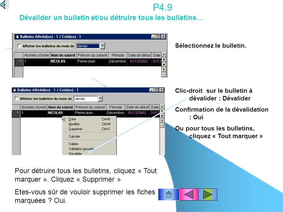 P4.9 Dévalider un bulletin et/ou détruire tous les bulletins…
