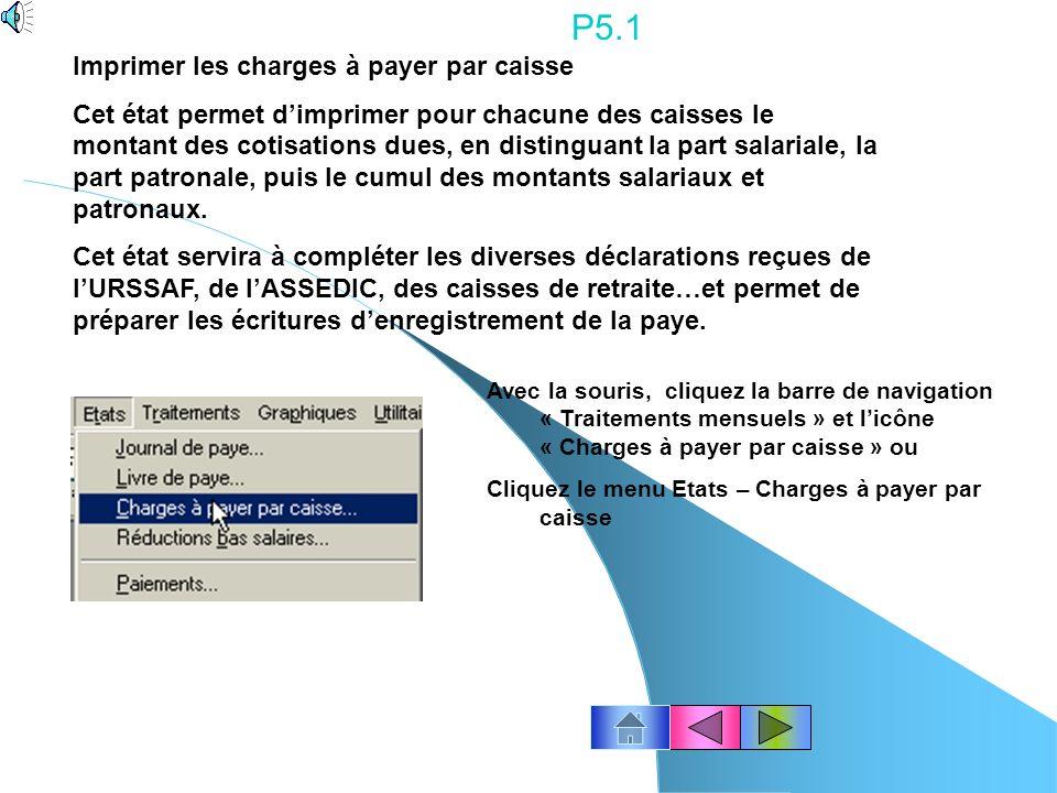 P5.1 Imprimer les charges à payer par caisse