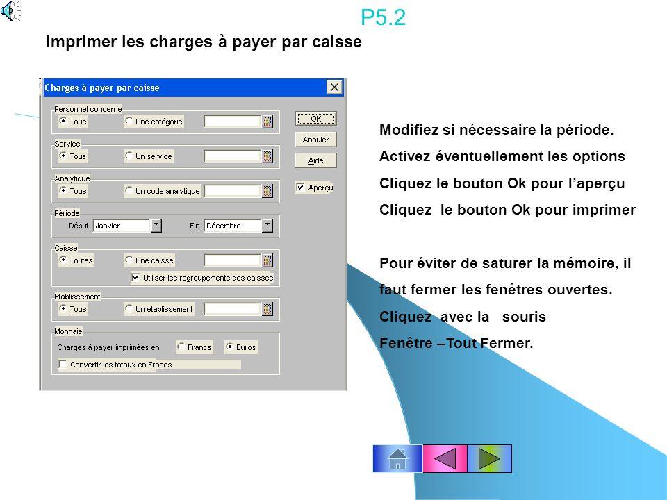 P5.2 Imprimer les charges à payer par caisse
