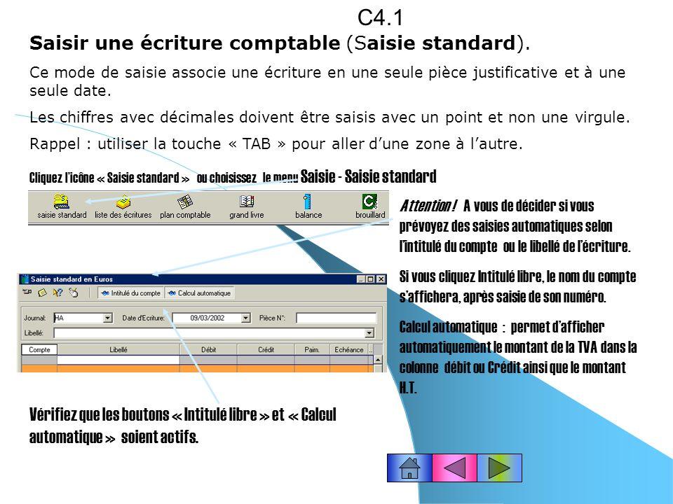 C4.1 Saisir une écriture comptable (Saisie standard).