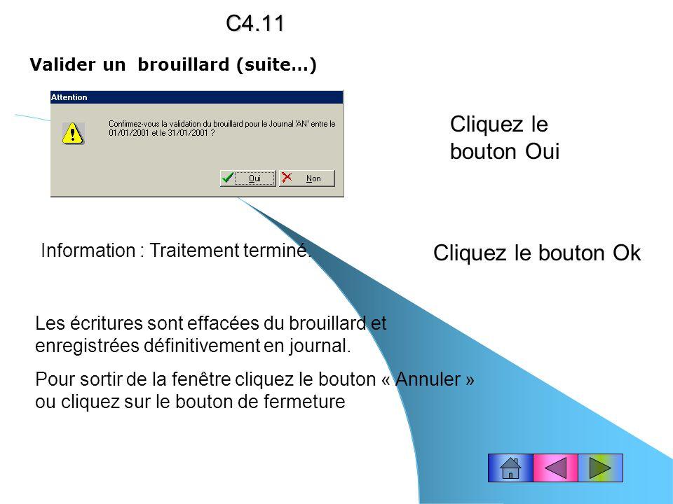 C4.11 Cliquez le bouton Oui Cliquez le bouton Ok