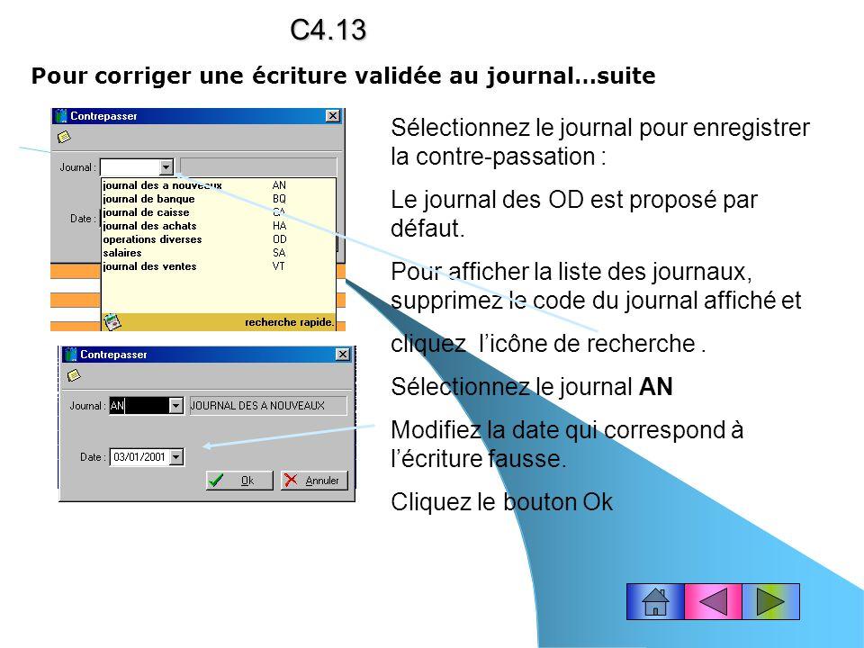 C4.13 Sélectionnez le journal pour enregistrer la contre-passation :