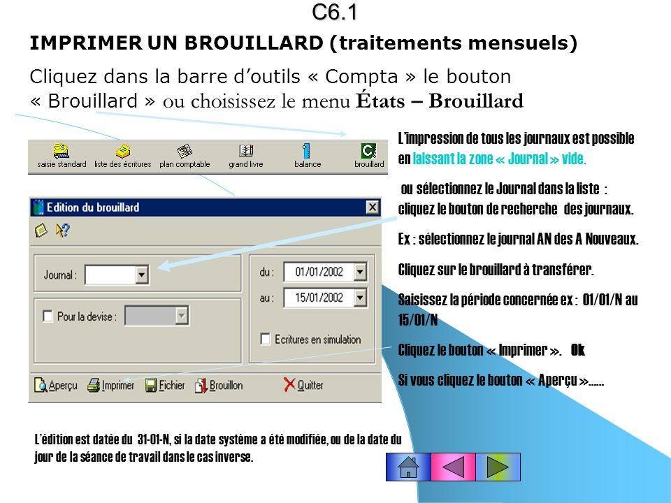 C6.1 IMPRIMER UN BROUILLARD (traitements mensuels)