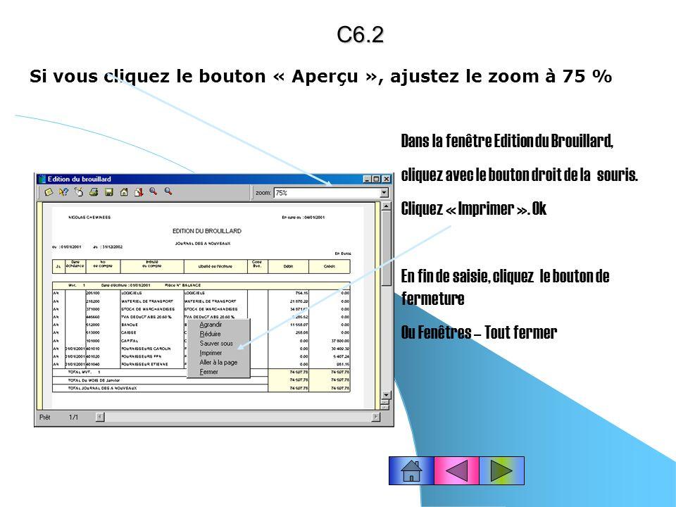 C6.2 Dans la fenêtre Edition du Brouillard,