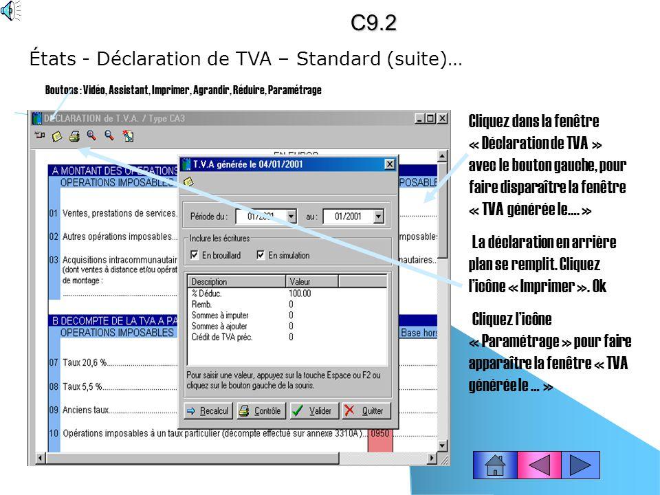 C9.2 États - Déclaration de TVA – Standard (suite)…