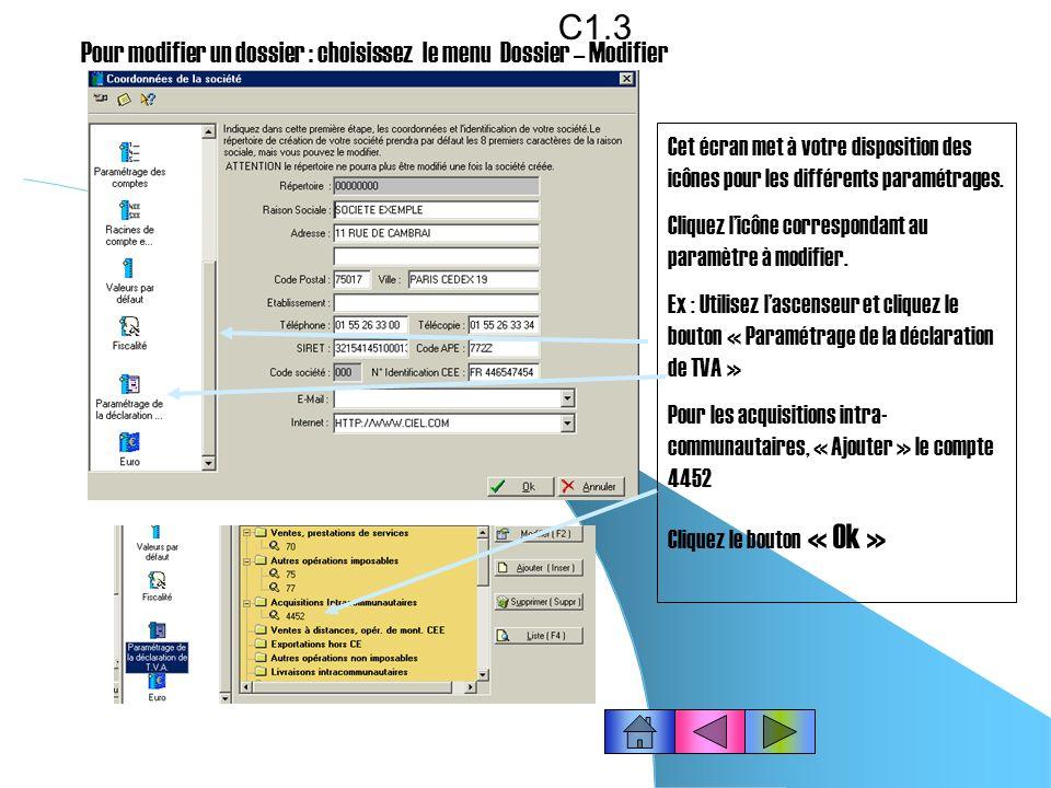 C1.3 Pour modifier un dossier : choisissez le menu Dossier – Modifier
