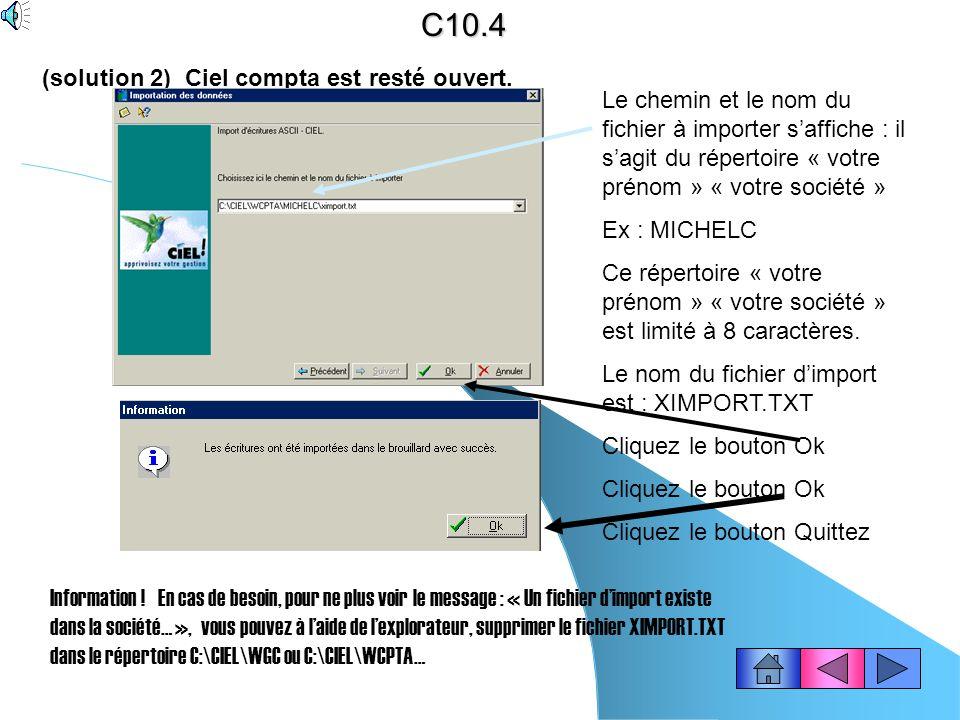 C10.4 (solution 2) Ciel compta est resté ouvert.